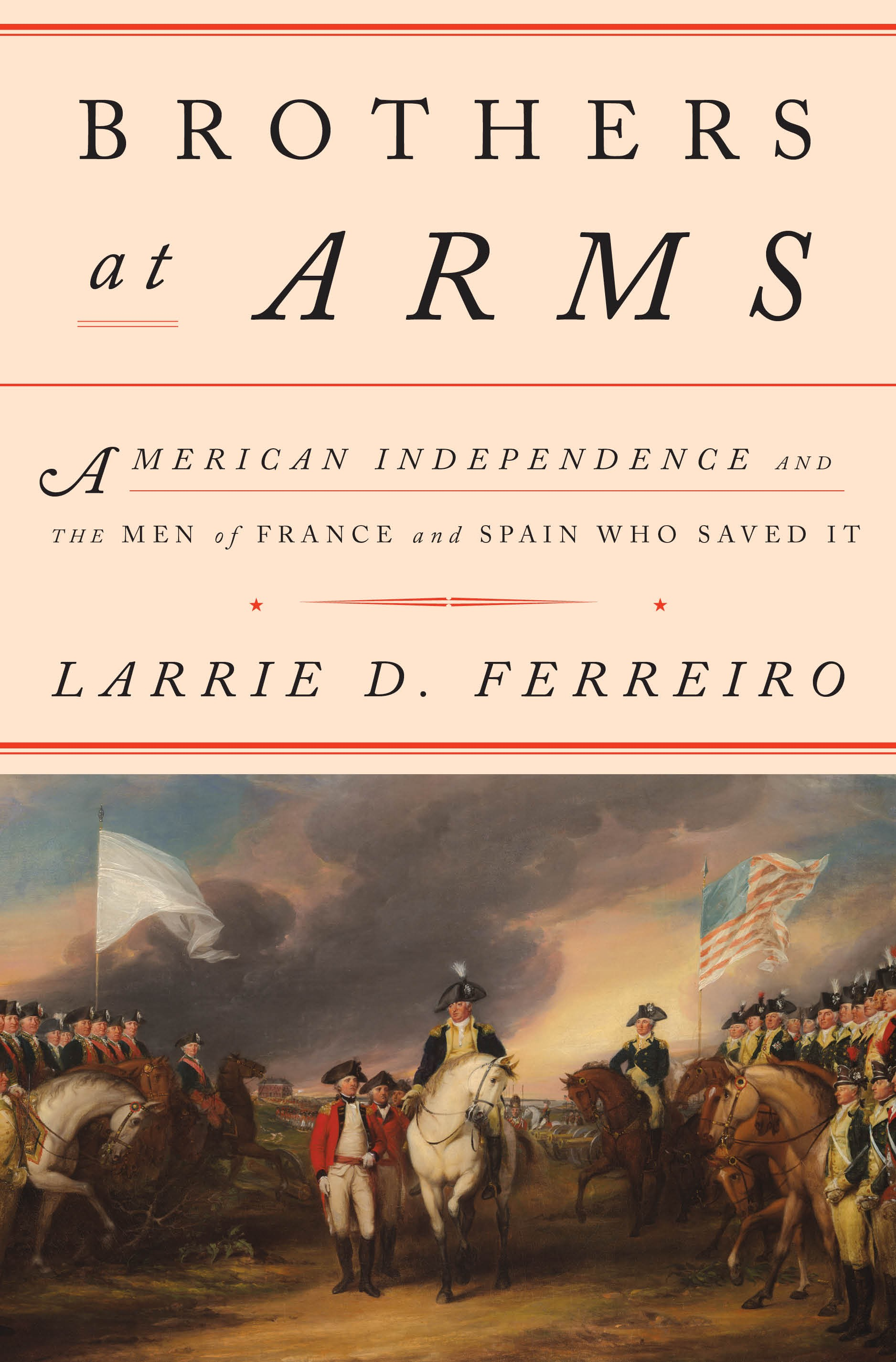 Book cover of Brother at Arms, author Stevens Professor Larrie Ferreiro