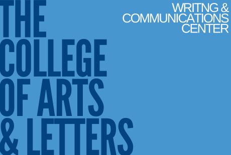 The College of Arts and Letters, Writing and Communications Center