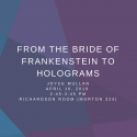Graphic Reading From the Bride of Frankenstein to Holograms
